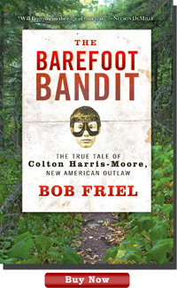 The Barefoot Bandit book by Bob Friel