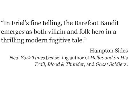 Hampton Sides review of The Barefoot Bandit by Bob Friel
