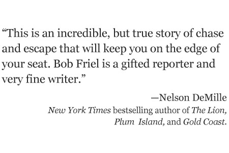 Nelson DeMille review of The Barefoot Bandit by Bob Friel